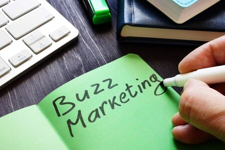 Buzz marketing written by marketologist in the note.