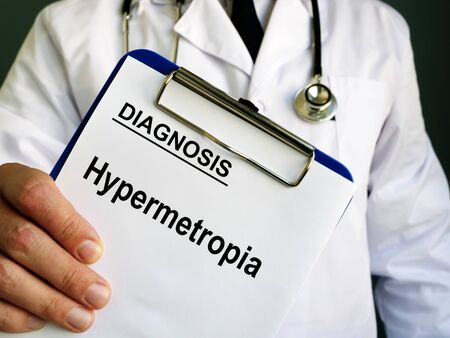 Hypermetropia or longsightedness diagnosis in the medical form.