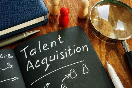 Talent acquisition sign in the note. Recruitment concept. Imagens