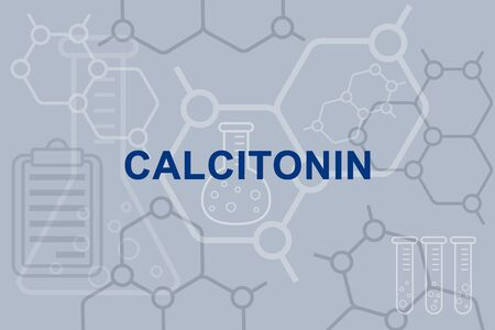 Calcitonin hormone inscription and medical concept.