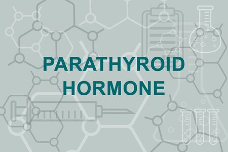 Parathyroid hormone sign. Chemical and medical concept.