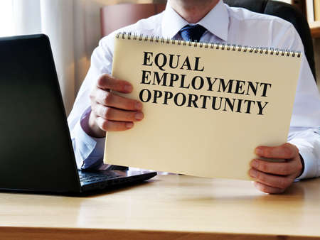 EEO equal employment opportunity. The manager shows the rules and guidelines.