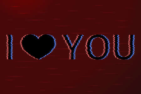 Text I Love You And Heart With Glitch Effect Black On A Red