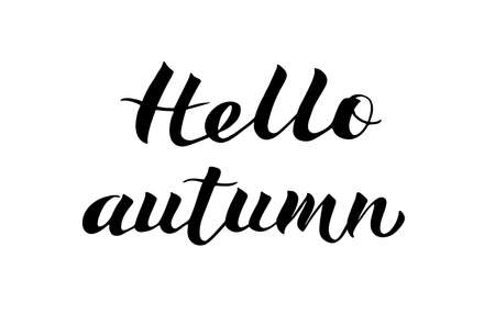 Hello Autumn written with brush pen. Modern calligraphy font handwritten lettering isolated on white. Easy to edit vector element of design for t-shorts, banners, posters, websites, social media etc. Illustration