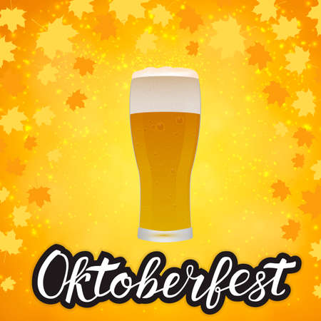 Glass of beer on bright yellow orange background with fall leaves and hand drawn lettering Oktoberfest. Lager beer froth and bubbles. Pub or bar vector illustration. Easy to edit template.