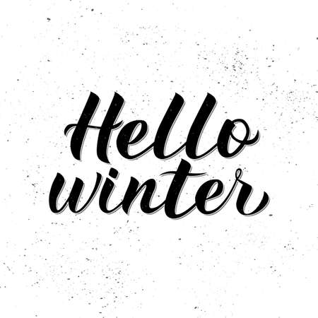 Hello Winter calligraphy lettering on white textured background. Quote hand written with brush. Typography poster. Vector illustration. Easy to edit template for banner, sign, greeting card, etc.