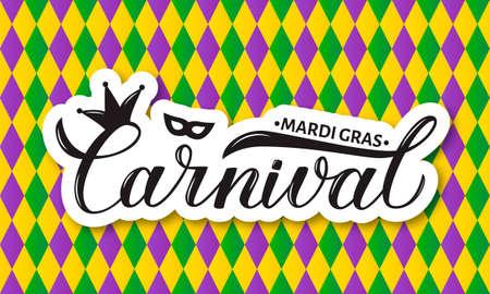 Carnaval Mardi Gras main lettrage sur fond de motif arlequin coloré. Affiche de célébration du mardi gras ou gras. Modèle vectoriel pour bannière, flyer, invitation à une fête de mascarade, etc.