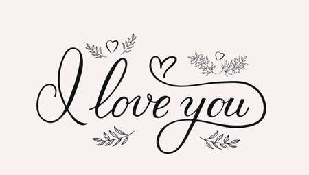 I love you calligraphy lettering with hearts and hand drawn floral elements. Retro Valentines day typography poster. Easy to edit vector template for postcards, greeting cards, banners, flyers, etc.