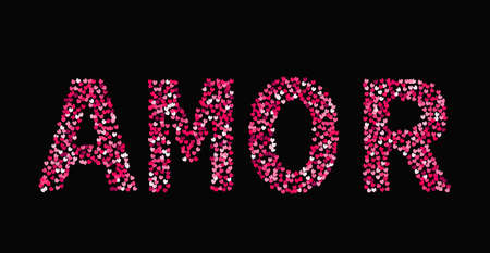 The word Amor made of little hearts shades of red and pink on black background. Love in Spanish. Valentine's day typography poster. Vector illustration. Easy to edit template for your design projects.