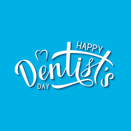 Happy Dentist's Day calligraphy lettering on blue background. Easy to edit template for dentist day greeting card, dental clinic banner, logo, flyer, badge, etc. Typography poster vector illustration.