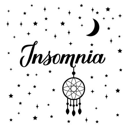 Insomnia calligraphy hand lettering isolated on white. Dreamcatcher, moon and stars. Sleep problems and sleeplessness concept typography poster. Vector illustration. Easy to edit template.