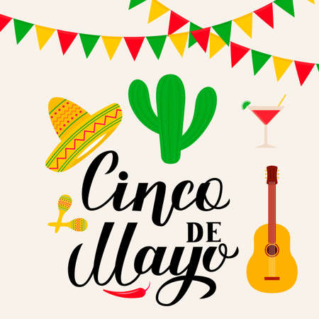 Cinco De Mayo lettering with traditional mexican symbols: Sombrero, cactus, pepper, guitar, maracas, margarita, flags. Easy to edit template for party invitation, banner, poster, greeting card, flyer.