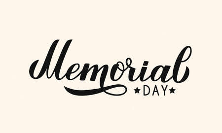 Memorial Day calligraphy lettering. Shabby American patriotic typography poster. Vector illustration. Easy to edit template for logo design, banner, greeting card, postcard, flyer.