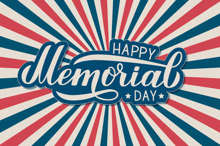 Happy Memorial Day calligraphy lettering. Retro patriotic background in colors of flag of USA. Vector illustration. Easy to edit template for logo design, banner, greeting card, postcard, flyer.