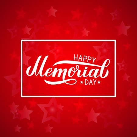 Happy Memorial Day calligraphy lettering on red background. American patriotic celebration poster. Vector illustration. Easy to edit template for logo design, banner, greeting card, postcard, flyer. Illustration