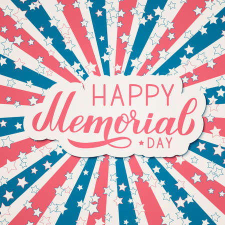 Happy Memorial Day calligraphy lettering. American retro patriotic background in colors of flag of USA. Easy to edit vector template for greeting card, banner, logo design, postcard, flyer.