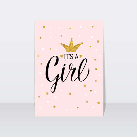 Its a girl typography poster. Modern calligraphy lettering with gold textured crown and confetti. Baby shower celebration quote. Vector template for invitation,  greeting card,  banner, sign, tag.