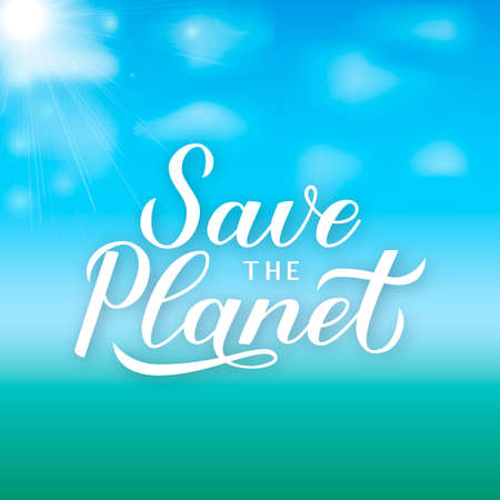Save the Planet calligraphy lettering on green blue gradient background. Eco and environment motivational poster. Earth day vector illustration. Template for banner, logo design, flyer, etc.