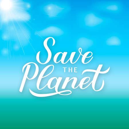 Sla de planeet kalligrafie belettering op groen blauwe achtergrond met kleurovergang. Eco en milieu motiverende poster. Aarde dag vectorillustratie. Sjabloon voor banner, logo-ontwerp, flyer, enz.