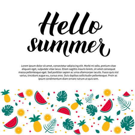 Hello summer calligraphy lettering with watermelons, oranges, pineapples and palm leaves. Seasonal typography poster. Hand written logo design. Vector template for card, banner, flyer, sticker.