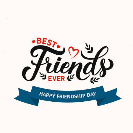 Best Friends Ever calligraphy hand lettering. Friendship Day inspirational quote.  Vector template for greeting card, typography poster, banner, flyer, t-short, etc.