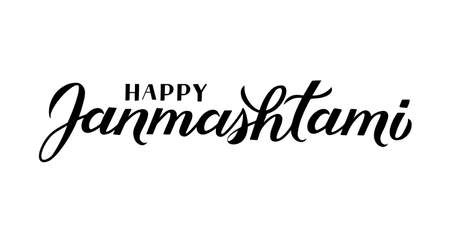 Happy Janmashtami  hand lettering isolated on white. Traditional Hindu festival Janmashtami vector illustration. Easy to edit template for typography poster, banner, flyer, invitation, etc.