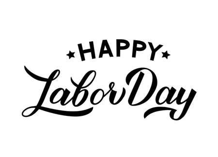 Happy Labor Day calligraphy hand lettering isolated on white. Easy to edit vector template for typography poster, logo design, banner, flyer, greeting card, postcard, party invitation, tee-shirt, etc.