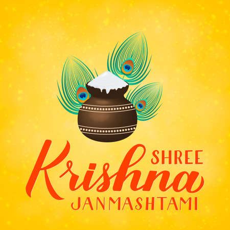 Shree Krishna Janmashtami  hand lettering with clay pot and peacock feather on yellow background. Traditional Hindu festival. Vector  template for typography poster, banner, flyer, invitation, etc.
