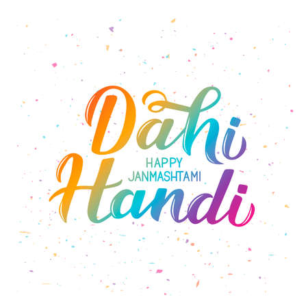 Dahi Handi  colorful lettering. Traditional Hindu festival Janmashtami vector illustration. Hand written typography poster. Easy to edit template for banner, flyer, invitation, etc. Stok Fotoğraf - 129254773