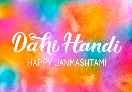 Dahi Handi  hand lettering on colorful watercolor background. Traditional Indian festival Janmashtami vector illustration. Easy to edit template for typography poster, banner, flyer, invitation, etc.