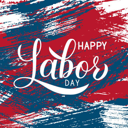 Happy Labor Day calligraphy hand lettering on brush stroke background. Vector template for typography poster, logo design, banner, flyer, greeting card, postcard, party invitation, tee-shirt, etc.
