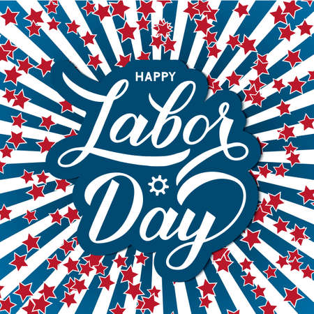 Happy Labor Day calligraphy lettering on patriotic background in colors of flag USA with stars. Vector template for typography poster, logo design, banner, flyer, greeting card, party invitation, etc.