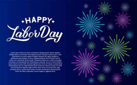 Happy Labor Day calligraphy hand lettering. Fireworks on night sky background. Easy to edit vector template for typography poster, banner, flyer, greeting card, postcard, invitation, etc.