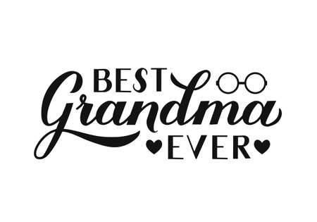 Best Grandma Ever calligraphy hand lettering isolated on white. Grandparents Day greeting card for grandmother. Easy to edit vector template for banner, poster, postcard, t-shirt, mug, etc. 일러스트