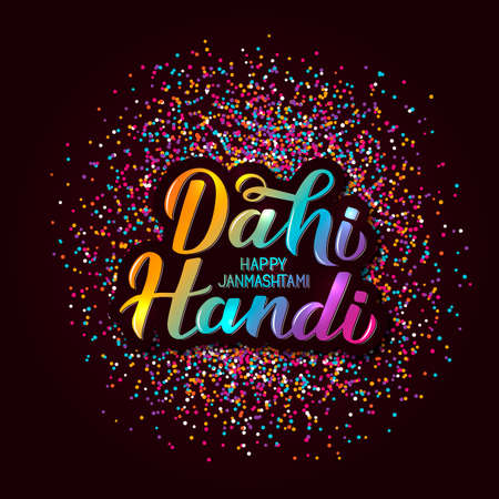 Dahi Handi  hand lettering with colorful confetti. Traditional Indian festival Janmashtami vector illustration. Easy to edit template for typography poster, banner, flyer, invitation, etc. Ilustracja