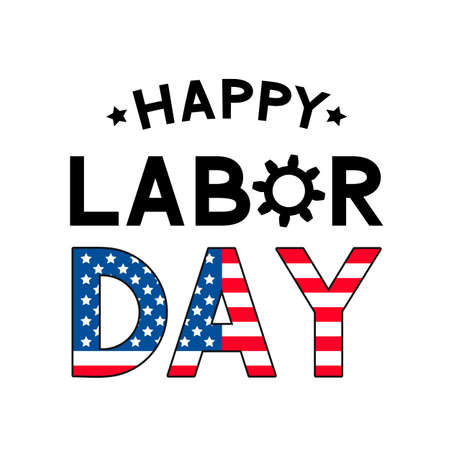 Happy Labor Day lettering isolated on white. Easy to edit vector template for typography poster, logo design, banner, flyer, postcard, greeting card, party invitation, etc. 일러스트