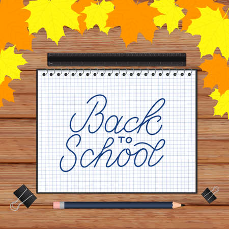 Back to school lettering hand written in a notebook. Wooden texture background and fall leaves. Vector template for advertising poster, logo design, greeting card, banner, flyer, sign, invitation, etc
