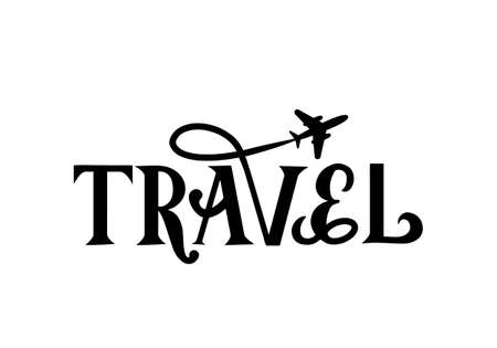 Travel hand lettering with airplane isolated on white. Inspirational or motivational quote typography poster. Travel agency slogan. Vector template for logo design, banner, flyer, etc.