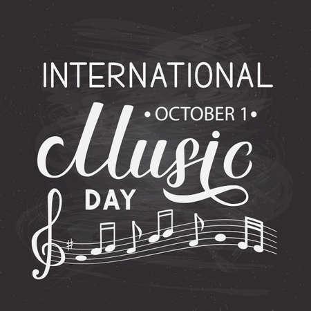 International Music Day lettering on chalkboard background. Easy to edit vector template for typography poster, banner, flyer, etc. Ilustração