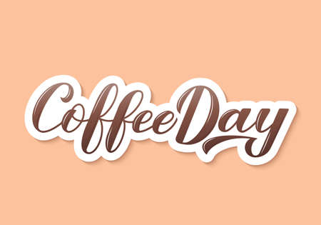 Coffee Day lettering. Hand written 3d effect. Easy to edit vector template for banner, typography poster, cafe or restaurant menu, flyer, sticker, card, t-shirt, mug, etc.