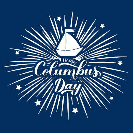 Happy Columbus Day calligraphy hand lettering with fireworks on blue background. America discover holiday poster. Easy to edit vector template for banner, flyer, sticker, greeting card, t-shirt, etc.