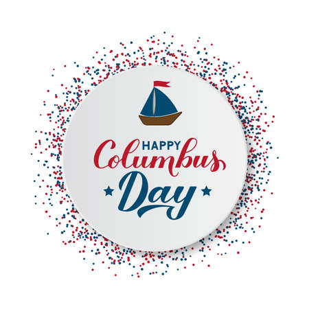 Happy Columbus Day calligraphy hand lettering with boat on white paper plate. America discover holiday typography poster. Easy to edit vector template for banner, flyer, greeting card, t-shirt, etc.