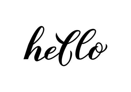 Hello modern calligraphy hand lettering isolated on white. Word Hello written with brush. Vector template for typography posters, greeting cards, welcome banners, flyers, t-shirts, etc.