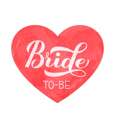 Bride to-be calligraphy hand lettering on watercolor heart. Perfect for bridal shower, wedding, bachelorette party, hen party. Vector template for t-shirt, banner, typography poster, card, sticker.