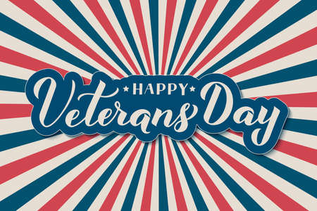 Happy Veterans Day calligraphy hand lettering. Retro patriotic background in colors of American flag. Vector template for typography banner, poster, flyer, sticker, greeting card, postcard, etc. Ilustração