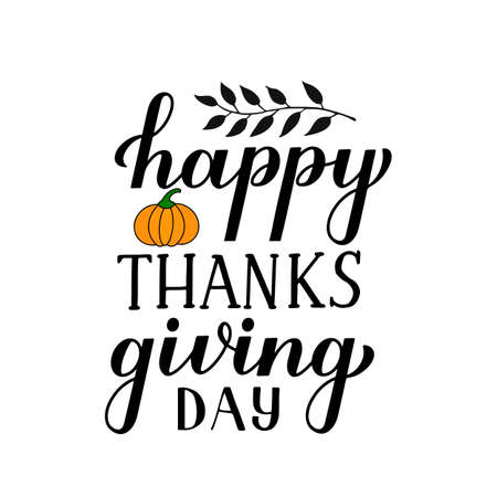 Happy Thanksgiving Day modern calligraphy brush lettering with hand drawn pumpkin isolated on white. Easy to edit vector template for greeting card, typography poster, banner, flyer, sticker, t-shirt.
