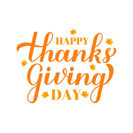 Happy Thanksgiving Day modern calligraphy brush lettering with fall maple leaves isolated on white. Easy to edit vector template for greeting card, typography poster, banner, flyer, sticker, t-shirt.