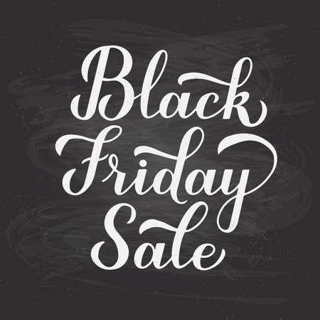 Black Friday Sale calligraphy hand lettering on chalkboard background. Seasonal shopping sign. Easy to edit vector template for logo design, advertising poster, banner, flyer, etc.