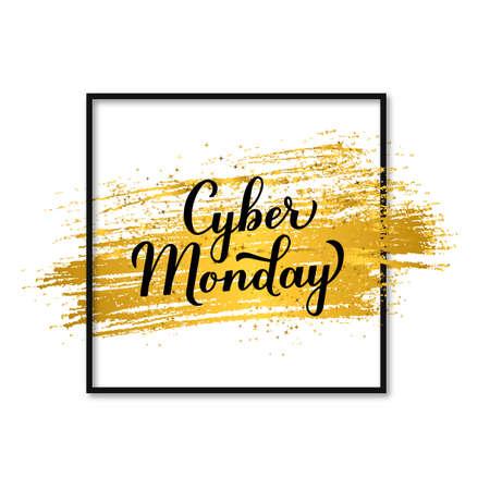 Cyber Monday calligraphy hand lettering on gold brush stroke. Seasonal shopping sign. Easy to edit vector template for logo design, advertising poster, banner, flyer, etc. Illusztráció