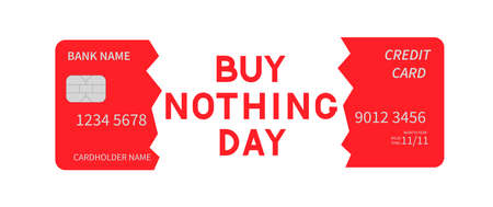 Buy Nothing Day lettering and cut credit card isolated on white. International day of protest against consumerism. Vector template for typography poster, flyer, sticker, postcard, t-shirt, etc.